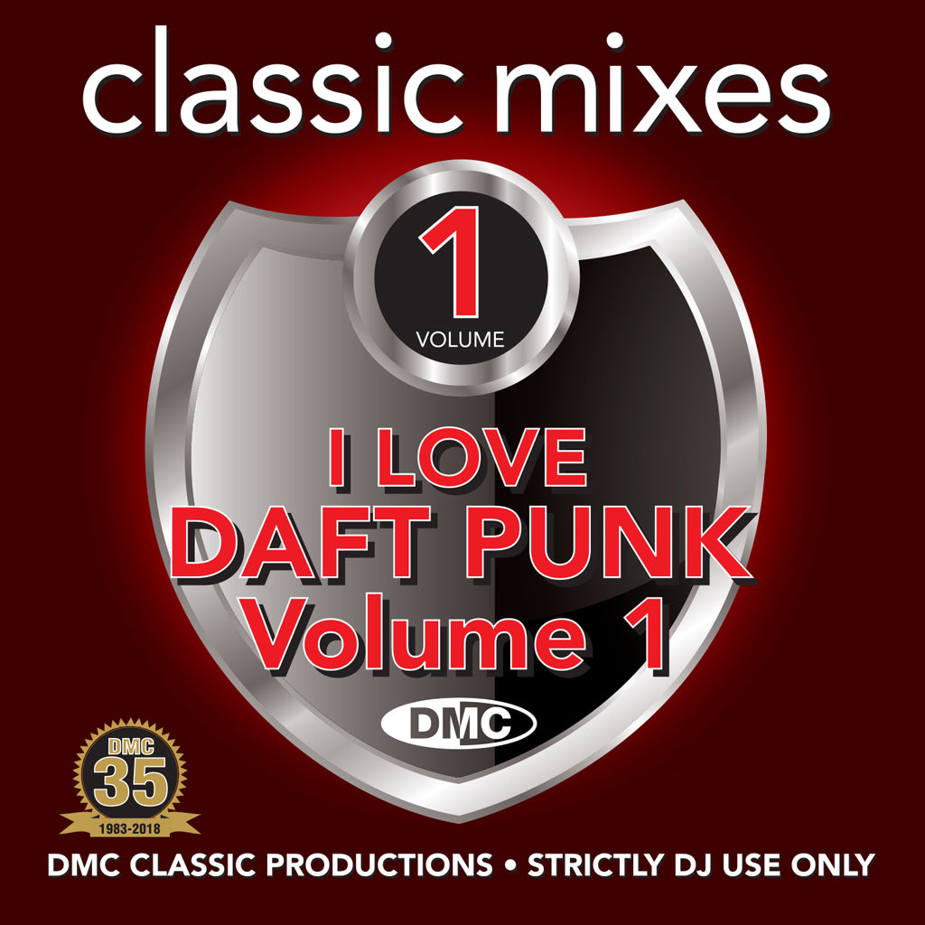 Classic Mixes – I Love Daft Punk - July 2018