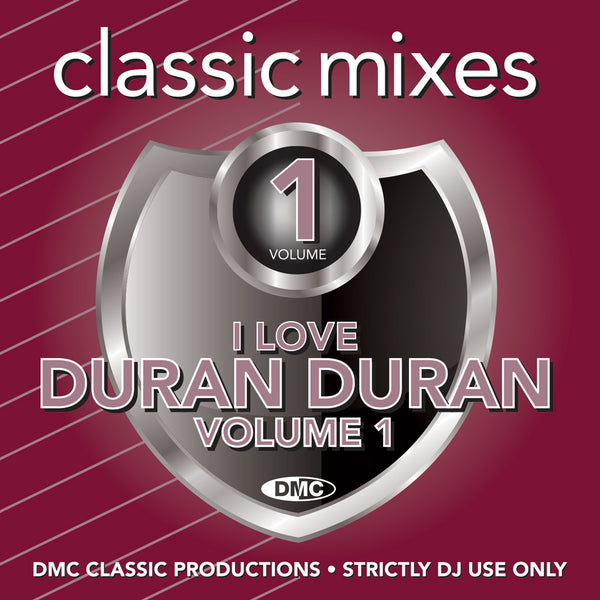 DMC CLASSIC MIXES – I LOVE DURAN DURAN Vol. 1 - released August 2020