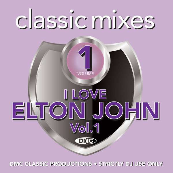 DMC CLASSIC MIXES – I LOVE ELTON JOHN 1 - February 2020 release