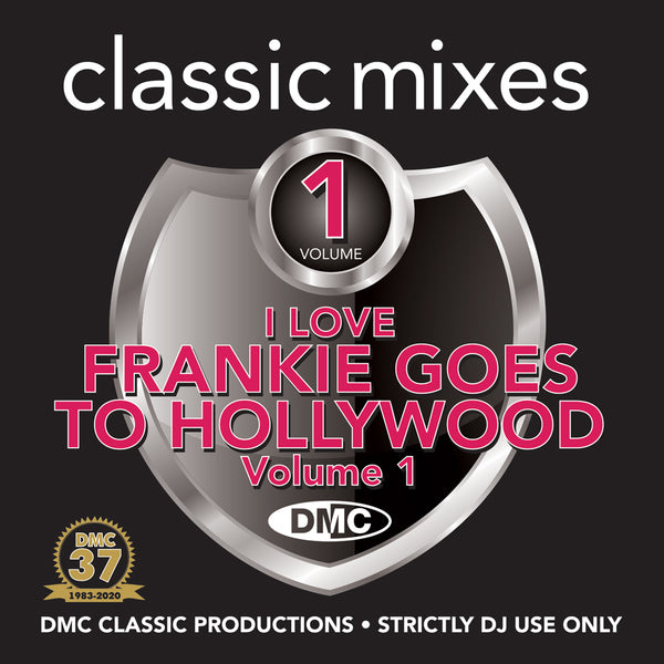 DMC CLASSIC MIXES – FRANKIE GOES TO HOLLYWOOD Vol.1 - April 2020 release