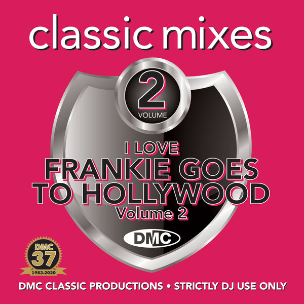 DMC CLASSIC MIXES – I LOVE FRANKIE GOES TO HOLLYWOOD Vol.2 - September 2020 release