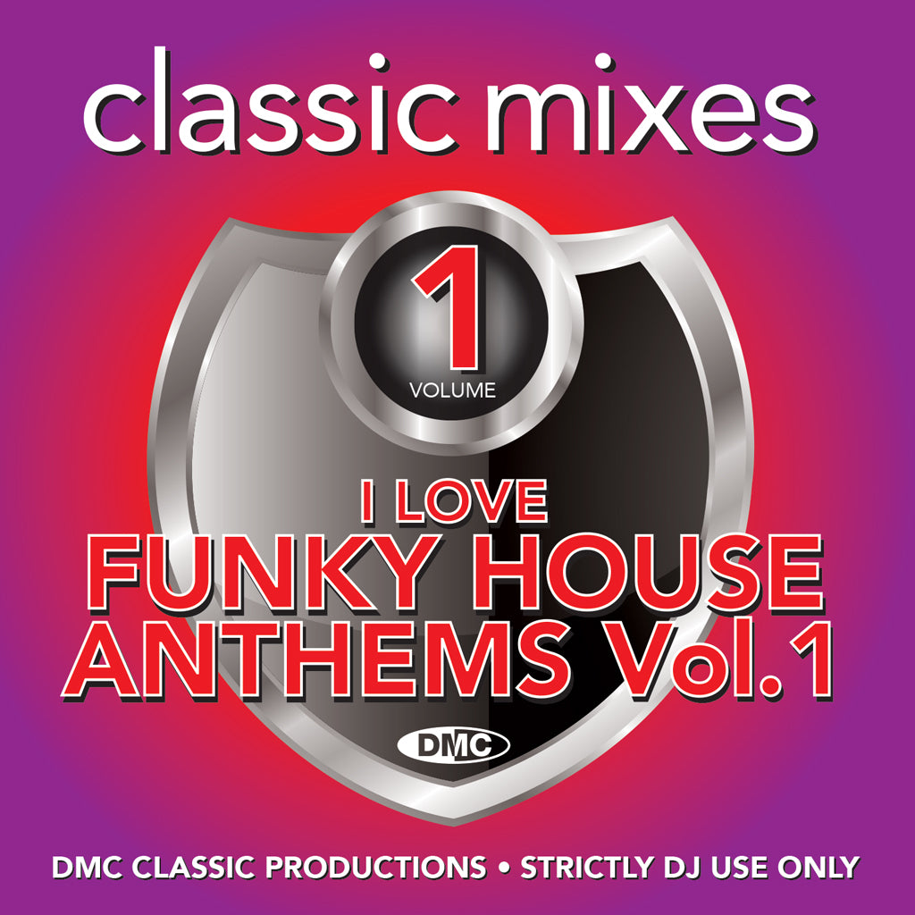 DMC Classic Mixes - I Love Funky House Anthems Vol.1 - Oct 2019 release