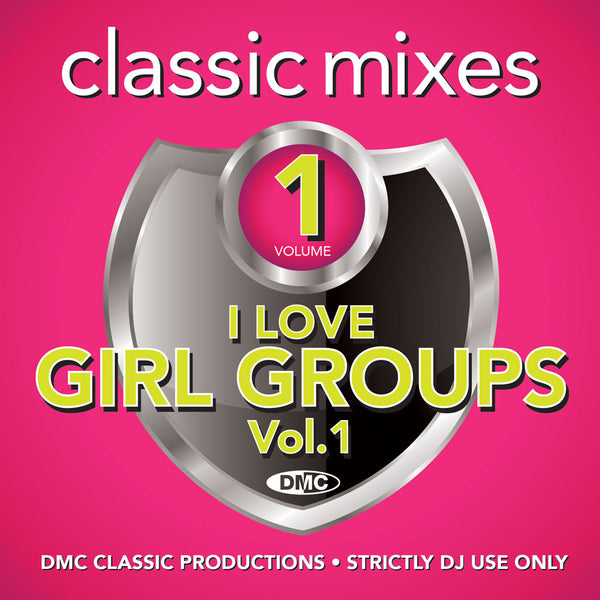 DMC Classic Mixes – I Love Girl Groups - September 2019