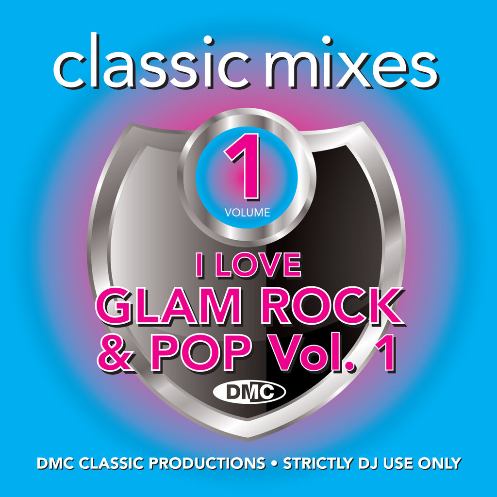 DMC Classic Mixes – I Love Glam Rock & Pop - February 2019 release