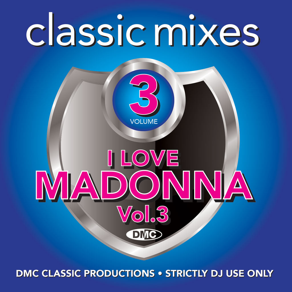 Check Out DMC Classic Mixes - I LOVE MADONNA VOL.3 - released August 2019 On The DMC Store