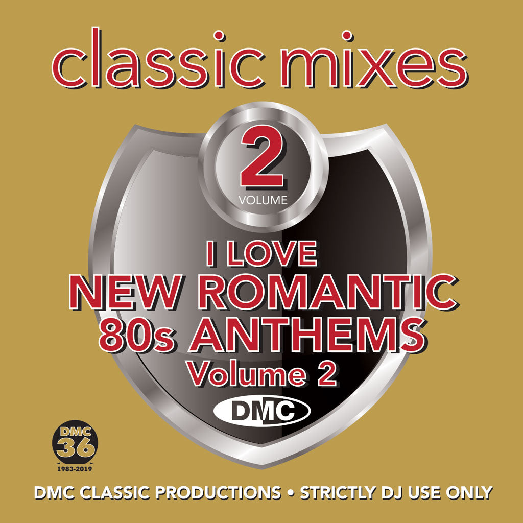 Check Out CLASSIC MIXES – I LOVE NEW ROMANTICS 80s ANTHEMS Vol 2 - Released June 2019 On The DMC Store