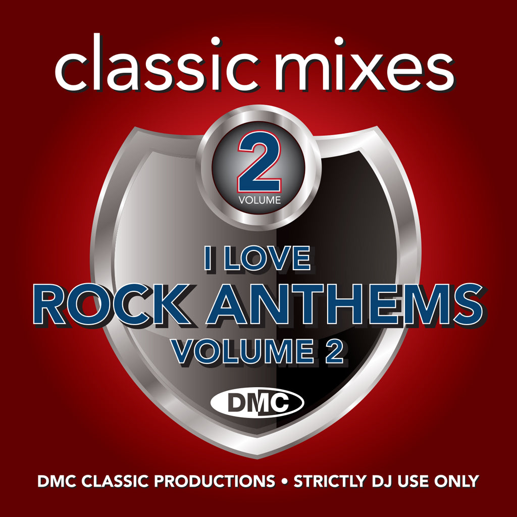 DMC CLASSIC MIXES – I LOVE ROCK ANTHEMS Vol. 2 - Feb 2021 release