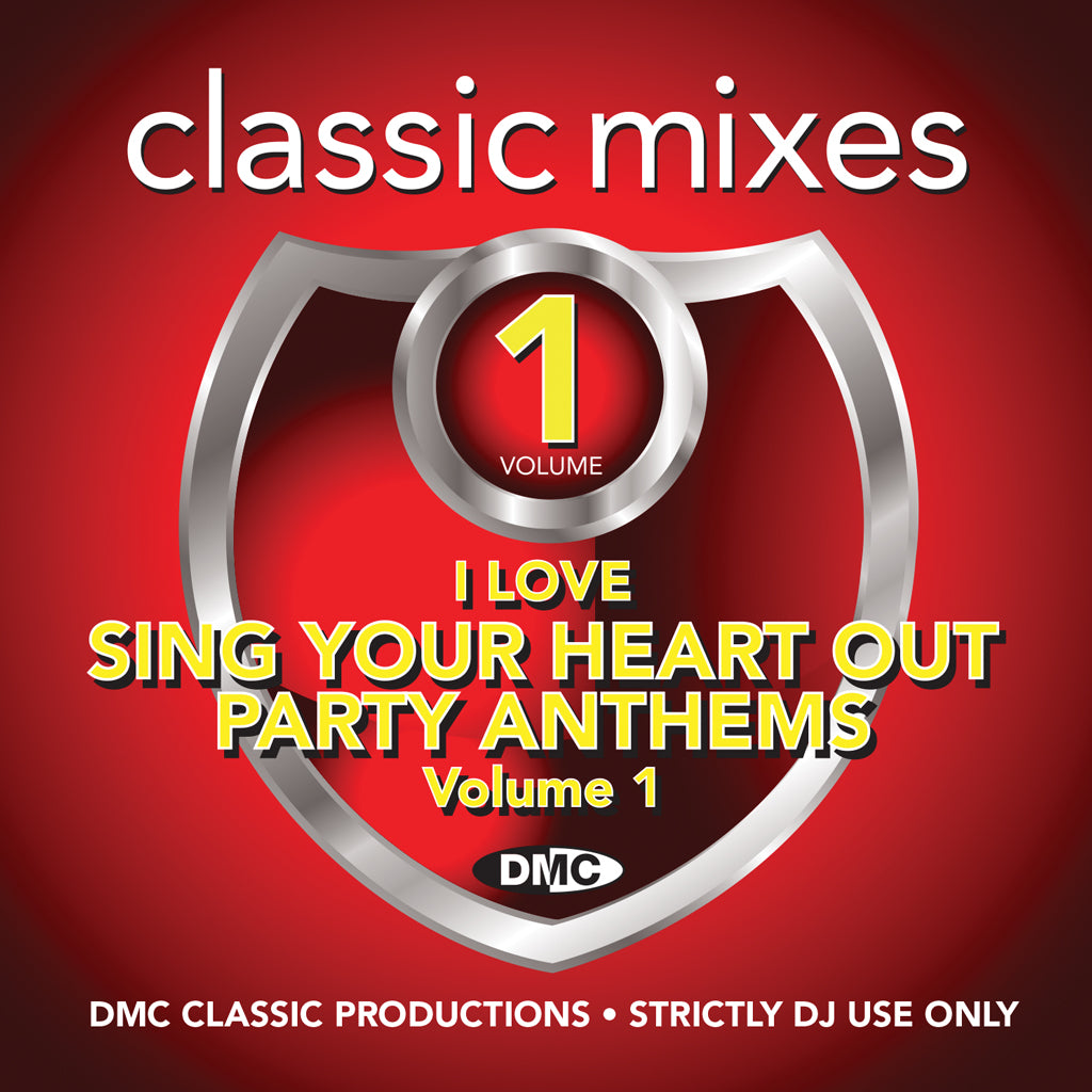 "DMC Classic Mixes – I Love ""Sing Your Heart Out"" Party Anthems - new release"