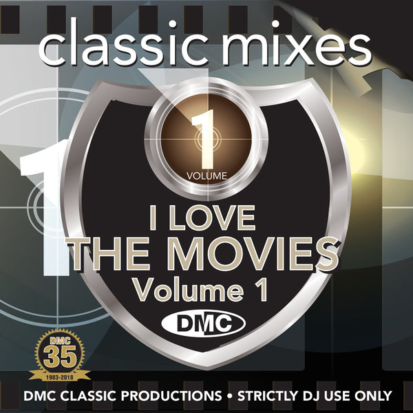 DMC Classic Mixes – I Love The Movies Vol. 1 - August 2018 -  An exclusive DMC selection of the best dancefloor mixes from the movies!