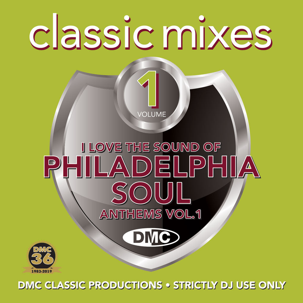 Check Out CLASSIC MIXES – I LOVE THE SOUND OF PHILADELPHIA SOUL ANTHEMS - Released June 2019 On The DMC Store