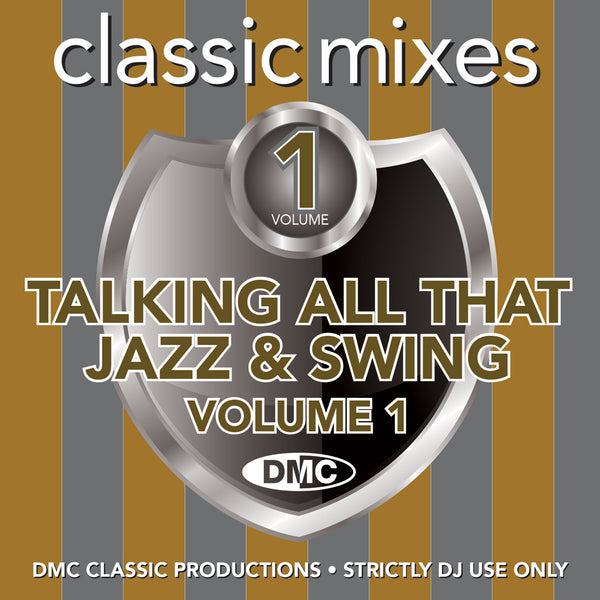 DMC Classic Mixes - Talking All That Jazz & Swing Vo.1 - July 2020 release