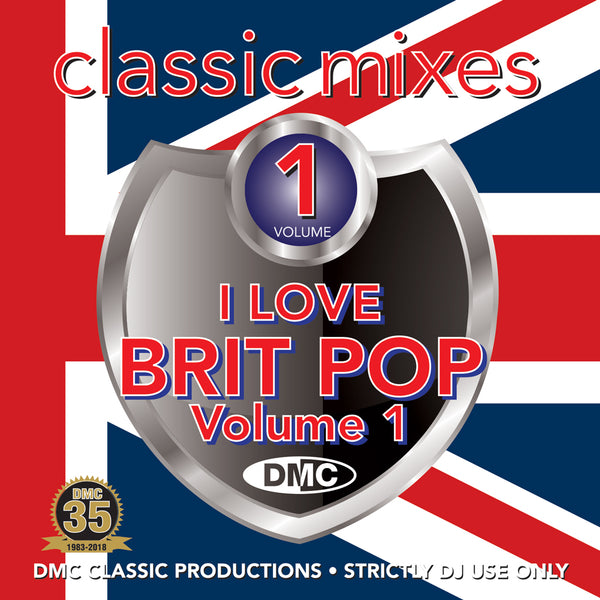 DMC CLASSIC MIXES – I LOVE BRITPOP - MAY 2018