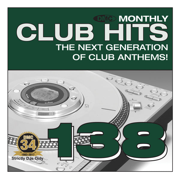 DMC CLUB HITS 138 The next generation of club anthems! - MID JANUARY 2018 RELEASE
