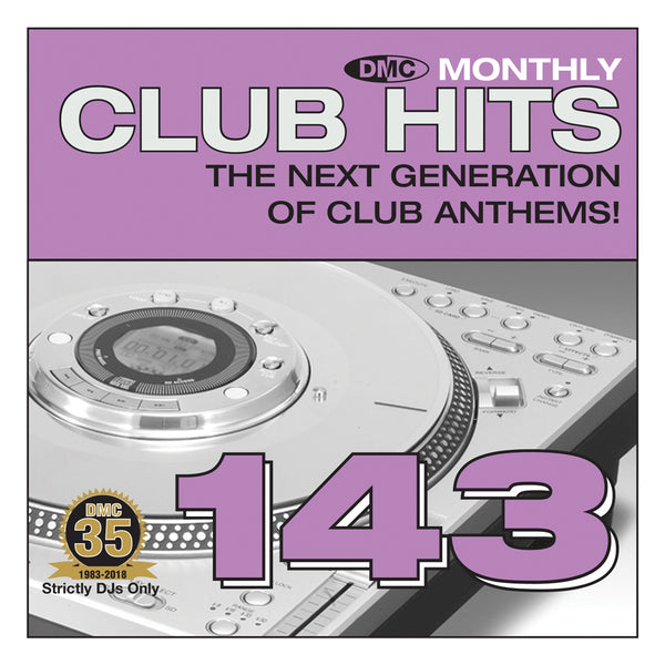DMC CLUB HITS 143  The next generation of club anthems! - June Release