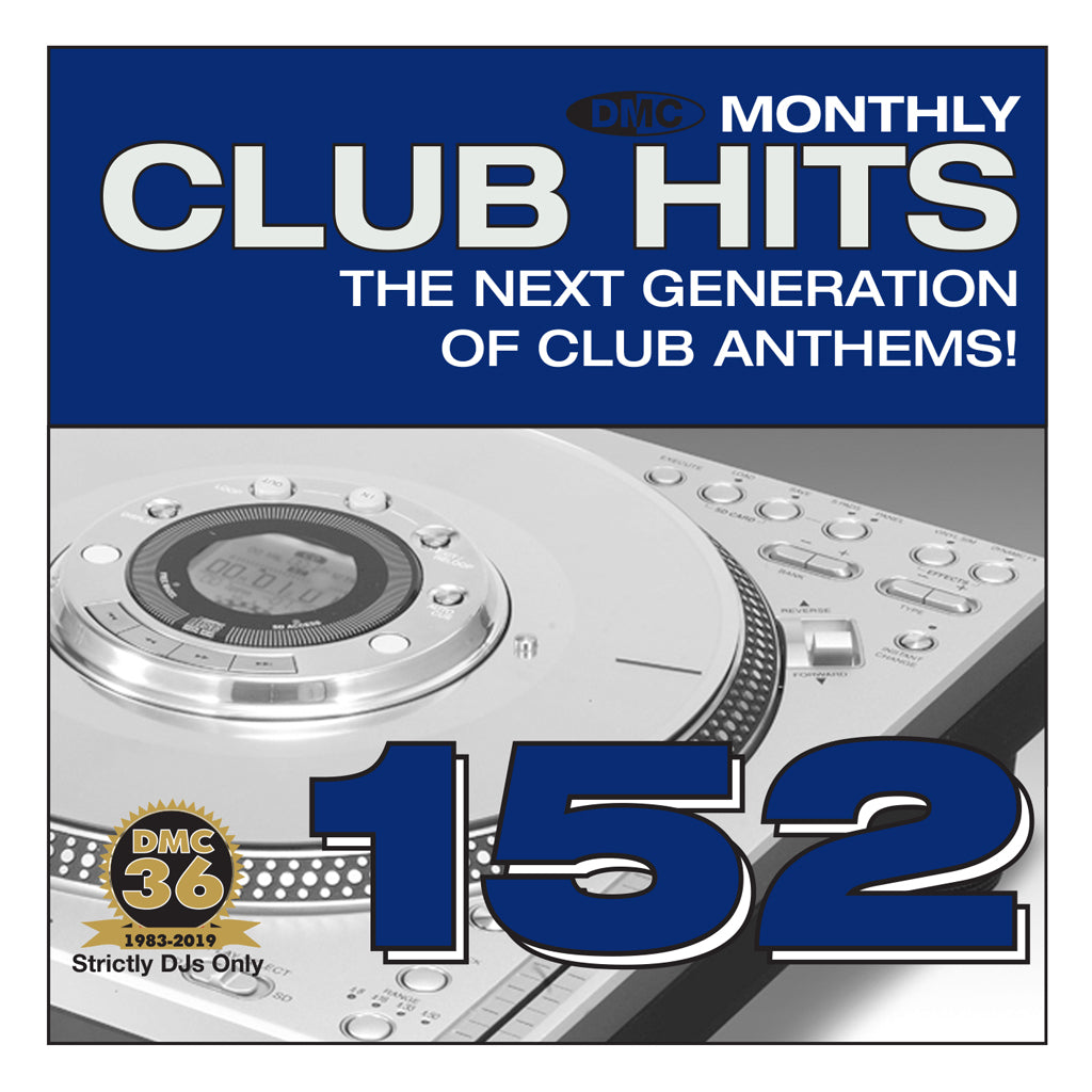 DMC CLUB HITS 152 - The next generation of club anthems - March 2019 release