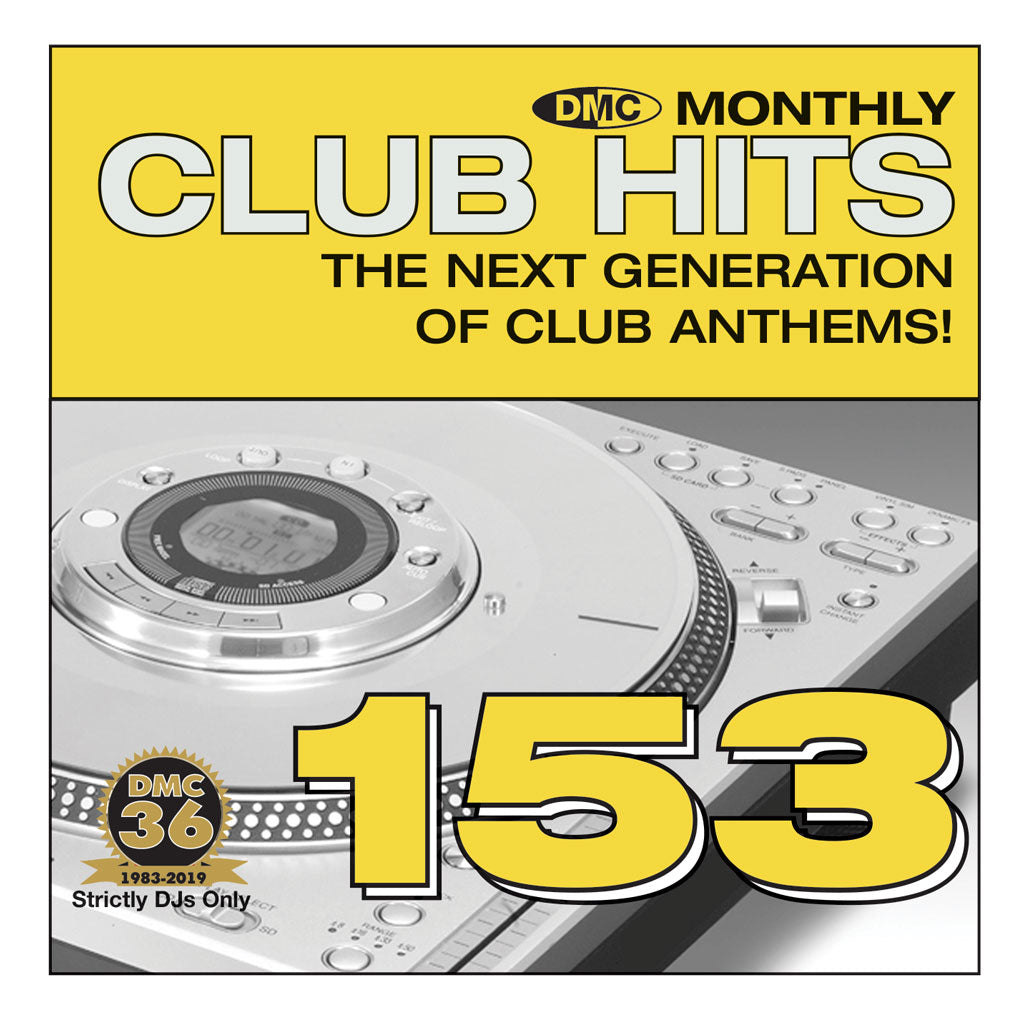 Check Out DMC CLUB HITS 153 - The next generation of club anthems - April 2019 release On The DMC Store