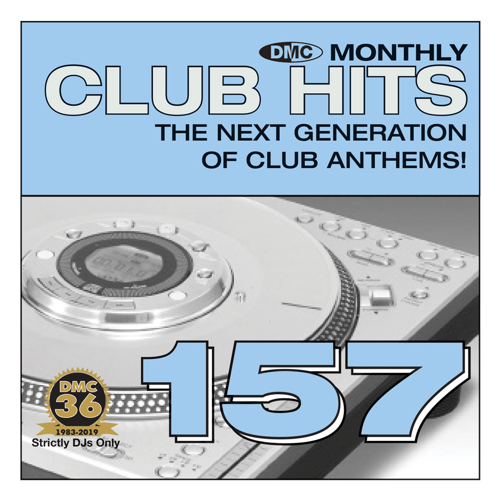 Check Out DMC CLUB HITS 157  - The next generation of club anthems - August 2019 release On The DMC Store