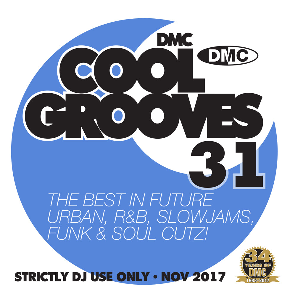 DMC COOL GROOVES 31  THE BEST IN COOLER HITS & FUTURE URBAN, R&B, POP, CHILLED HOUSE, D&B, DUBSTEP, SLOWJAMS, JAZZ, FUNK & SOUL CUTZ!