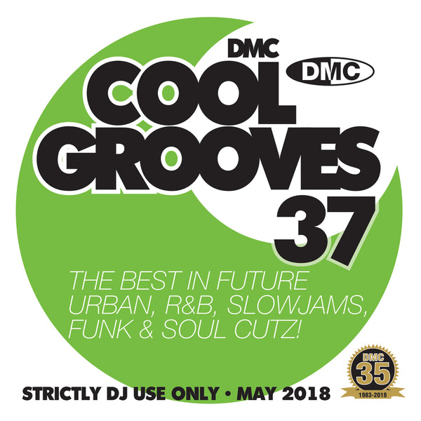 DMC Cool Grooves 37 - Mid May 2018