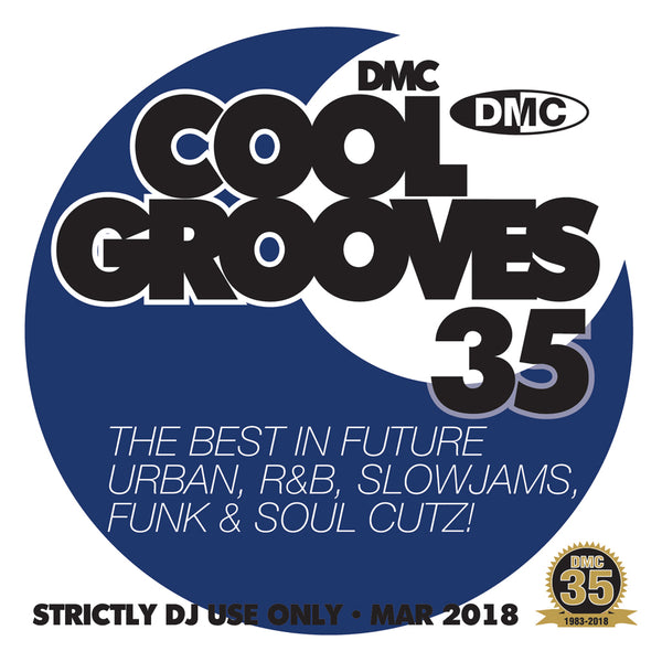 DMC Cool Grooves 35 - March 2018