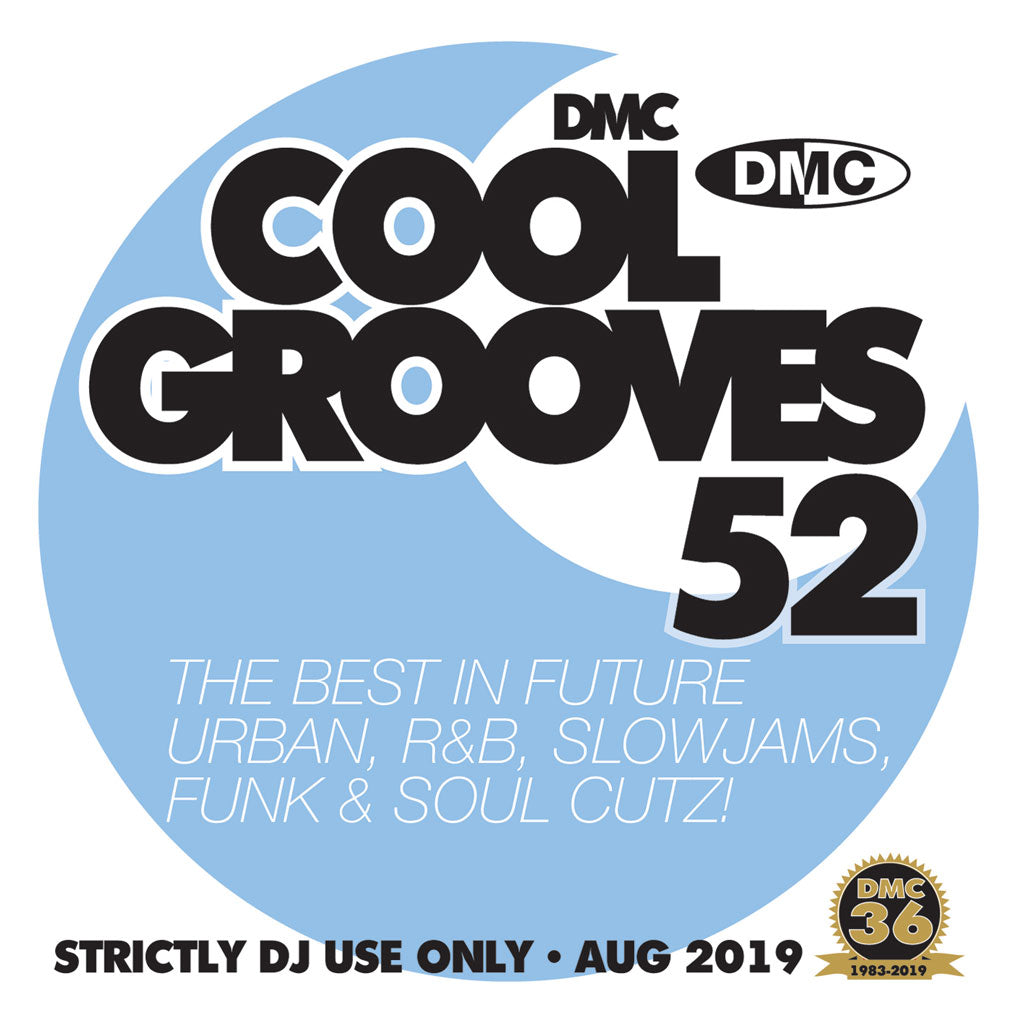 Check Out COOL GROOVES 52 - THE BEST IN COOLER HITS - August 2019 release On The DMC Store