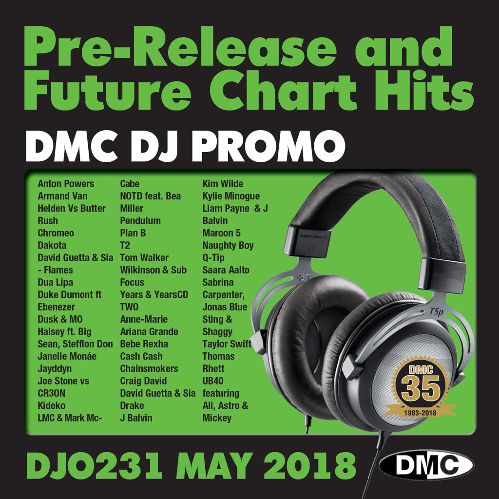 DMC DJ PROMO  231 PRE-RELEASE AND FUTURE CHART HITS! - MAY 2018