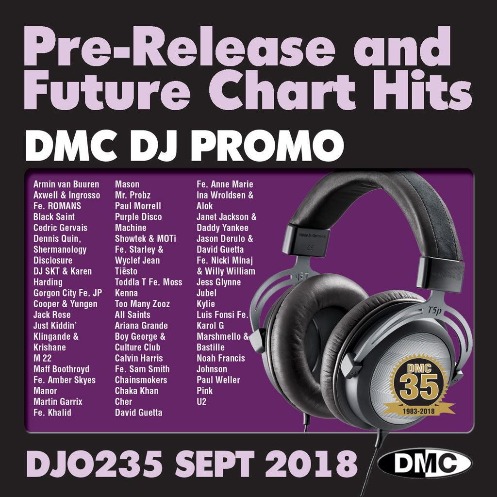 DMC DJ PROMO  235  - September 2018 release - PRE-RELEASE AND FUTURE CHART HITS!