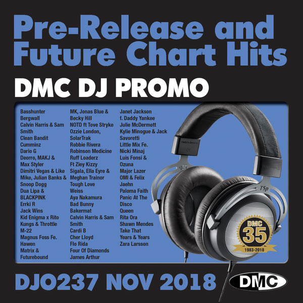 DMC DJ PROMO 237 PRE-RELEASE AND FUTURE CHART HITS! - November 2018 release