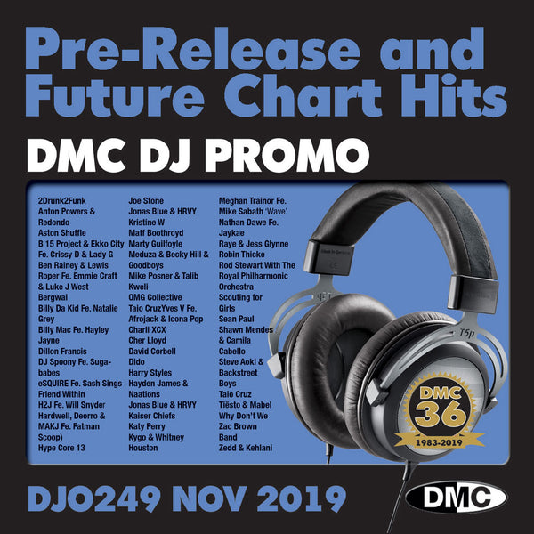DMC DJ PROMO 249   -   PRE RELEASE AND FUTURE CHART HITS!  (2 x cd) - November 2019