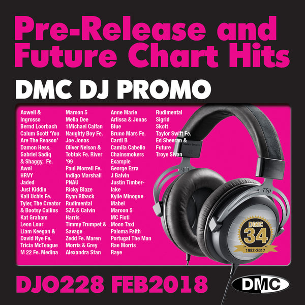 DMC DJ PROMO 228 - FEBRUARY 2018 - PRE-RELEASE AND FUTURE CHART HITS!