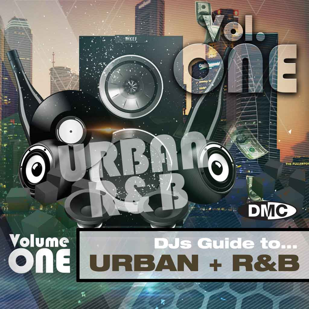 DMC DJs Guide to Urban + R&B 4 - Volume 1 - March 2018