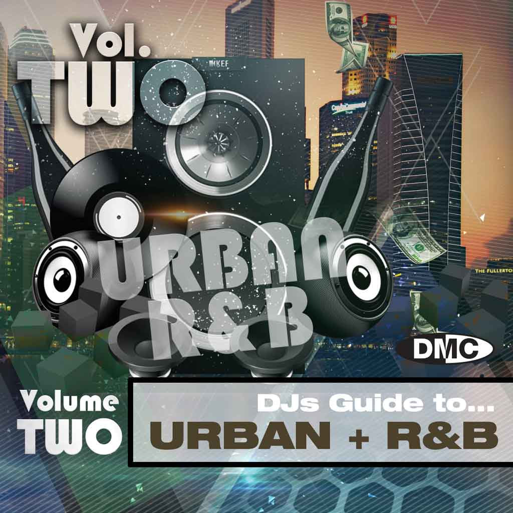 DMC DJs Guide to Urban + R&B 4 - Volume 2 - March 2018