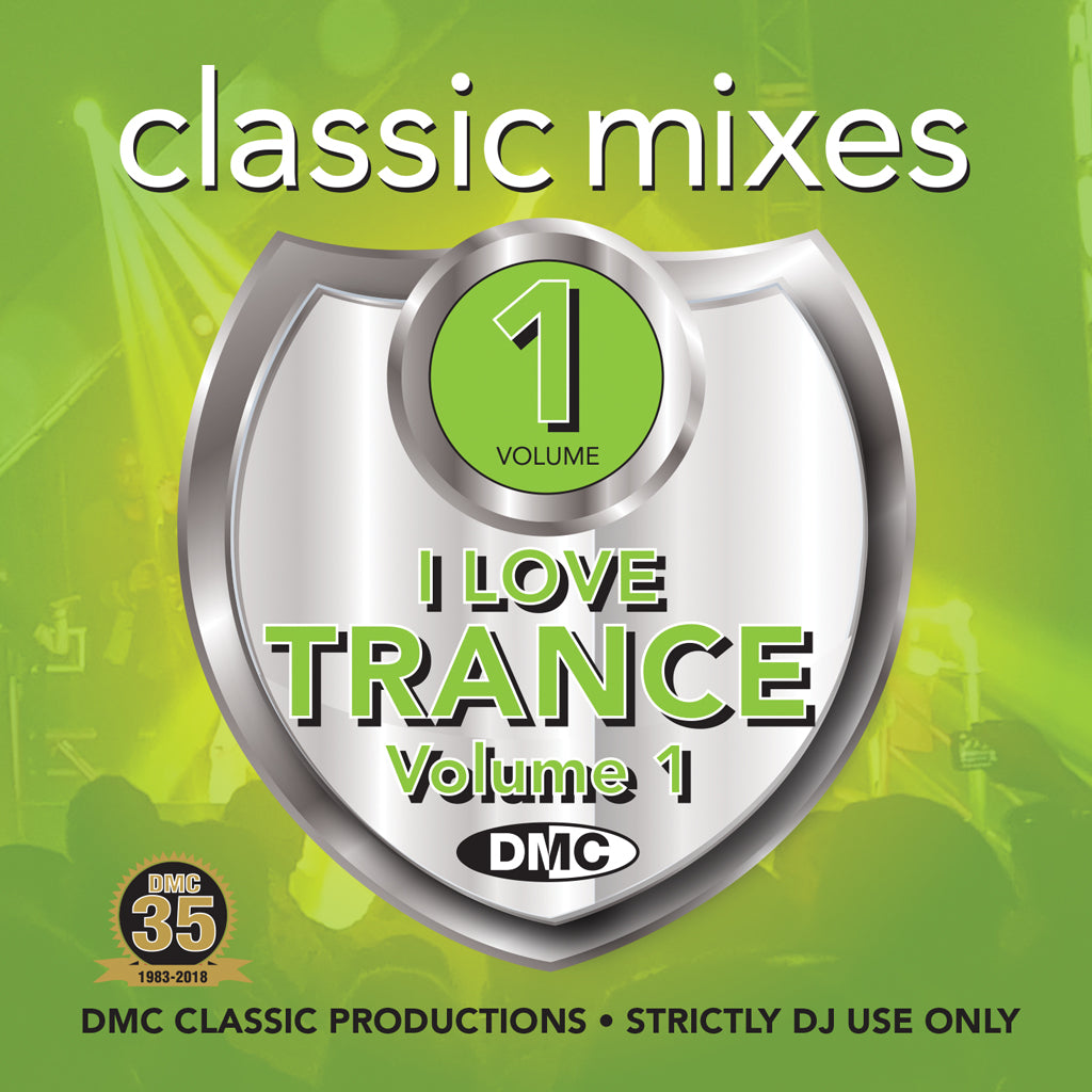 Classic Mixes – I LOVE TRANCE ANTHEMS vol.1 - August 2018 Release