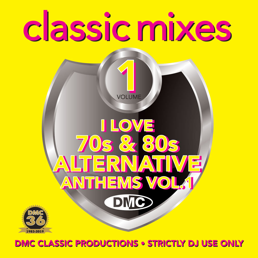CLASSIC MIXES – I LOVE 70s & 80s ALTERNATIVE ANTHEMS - March 2019 release