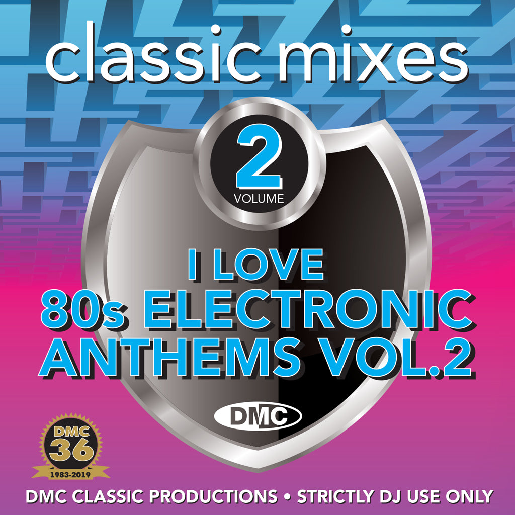 DMC Classic Mixes - I Love 80s Electronic Anthems Vol. 2 - February 2019 release