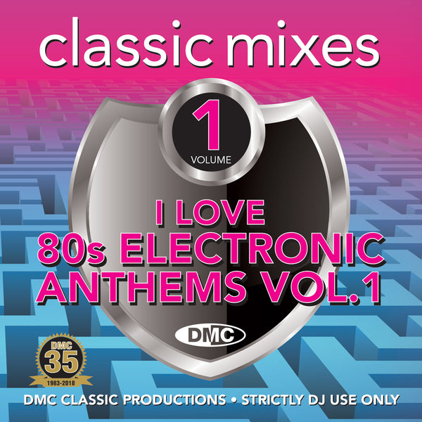 DMC CLASSIC MIXES – I LOVE 80s Electronic Anthems- June release
