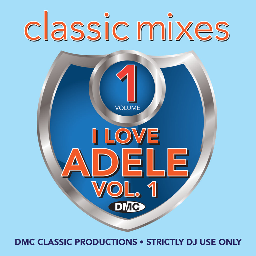 Check Out DMC Classic Mixes - I Love Adele - August 2019 release On The DMC Store