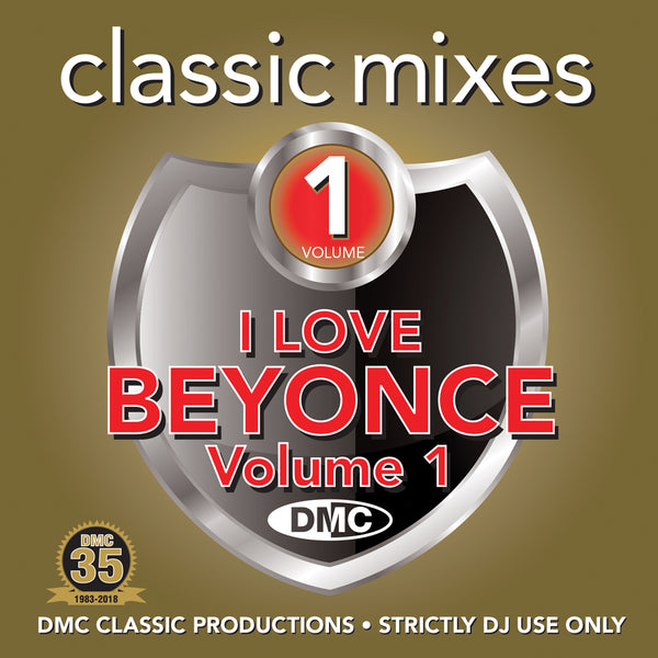 DMC Classic Mixes - I Love Beyoncé  - Volume 1 - March 2018