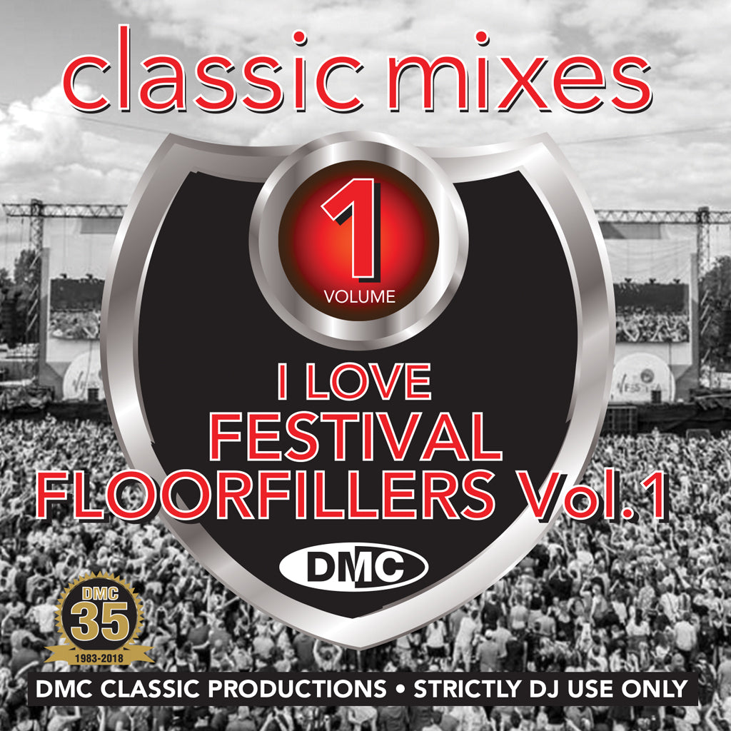 DMC Classic Mixes -   I LOVE FESTIVAL FLOORFILLERS Vol. 1