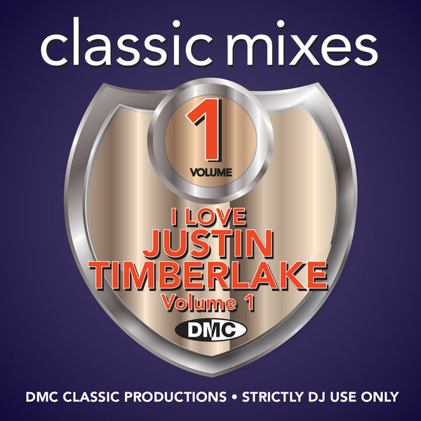 DMC Classic Mixes - I Love Justin Timberlake Vol. 1