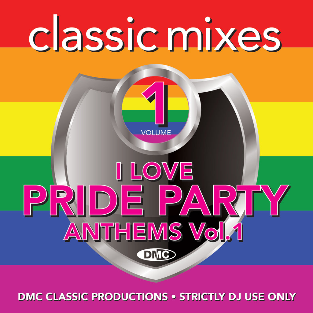 Check Out DMC CLASSIC MIXES - I LOVE PRIDE PARTY ANTHEMS Vol. 1 - March 2020 release On The DMC Store