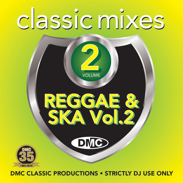 DMC CLASSIC MIXES – I Love Reggae & Ska Volume 2 - June release