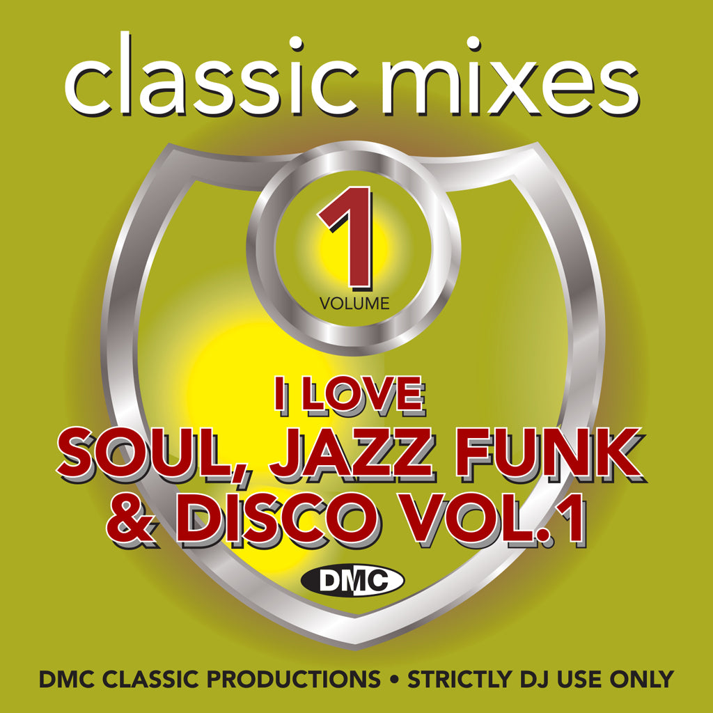 Check Out DMC Classic Mixes – I Love Soul, Jazz, Funk & Disco Volume 1 - FEBRUARY 2019 release On The DMC Store
