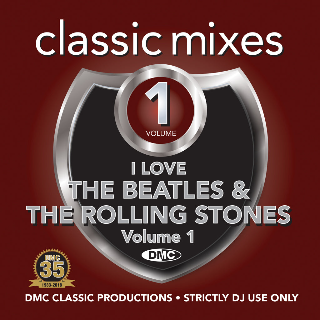 Classic Mixes – I LOVE THE BEATLES & THE ROLLING STONES - August 2018 release