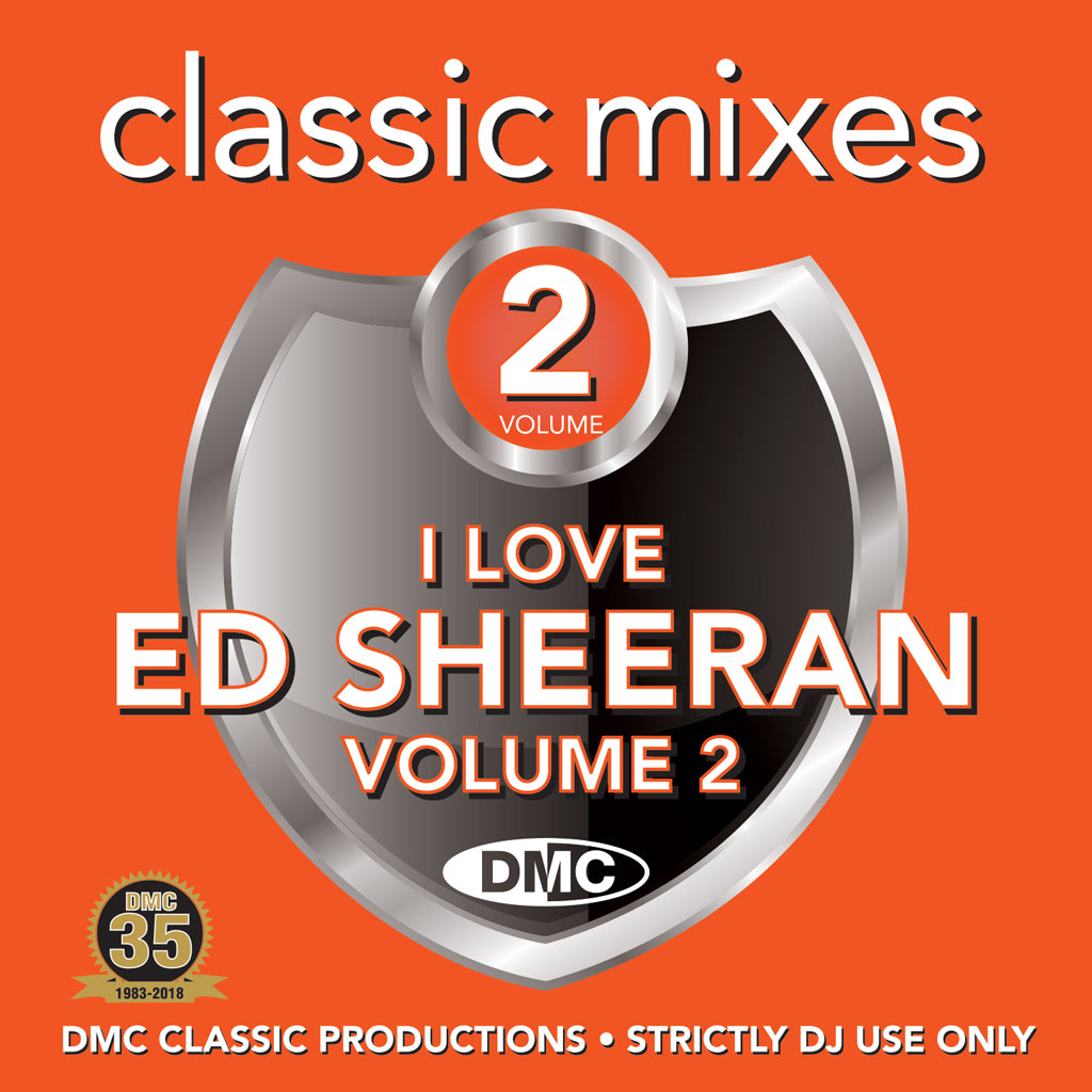 DMC Classic Mixes - I Love Ed  Sheeran Vol 2