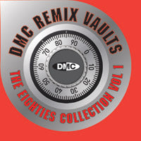 DMC Remix Vaults: Eighties Collection Volume One