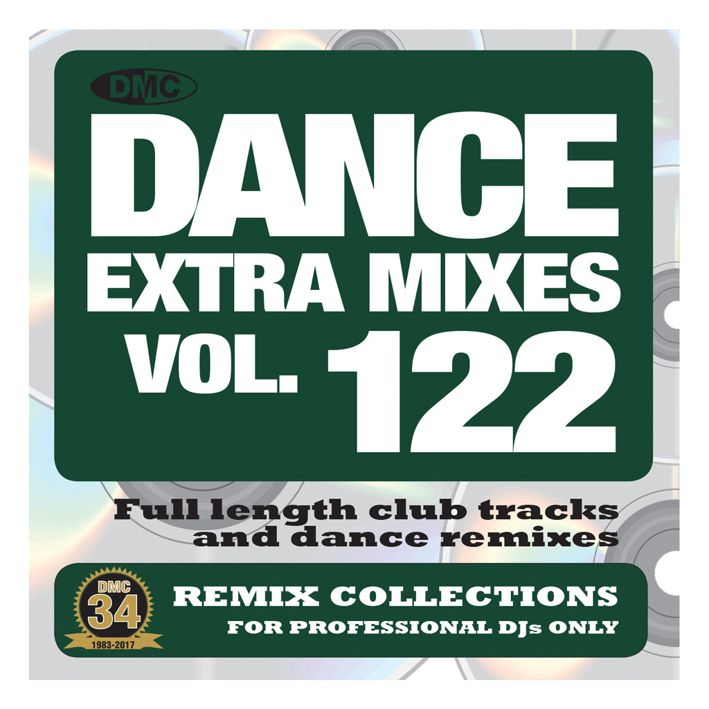 DMC DANCE EXTRA MIXES 122 - PRE-RELEASE FULL LENGTH CLUB TRACKS AND DANCE REMIXES - MID JANUARY 2018 RELEASE
