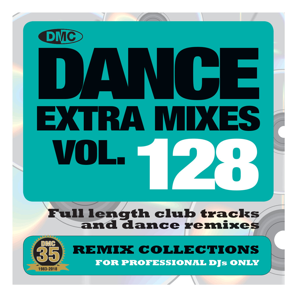 DMC DANCE EXTRA MIXES 128 - July 2018