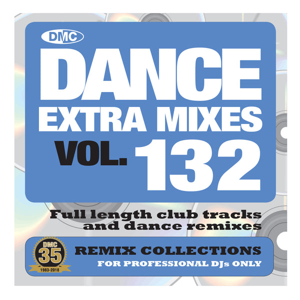 DANCE EXTRA MIXES 132 - Mid month November 2018 release