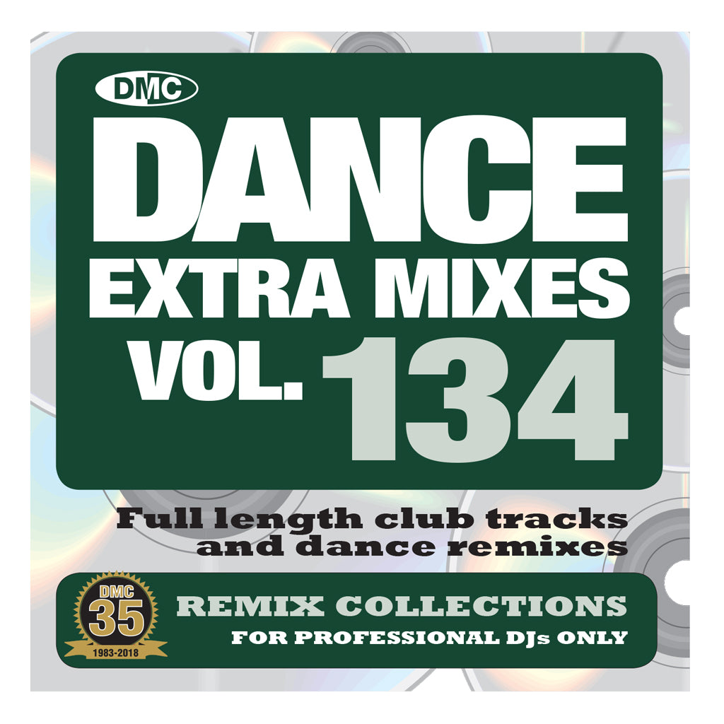 Check Out DMC Dance Extra Mixes 134 - mid January 2019 release On The DMC Store